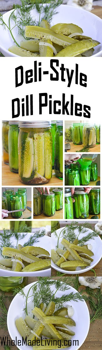 Homemade Deli Style Dill Pickles Pinterest Collage