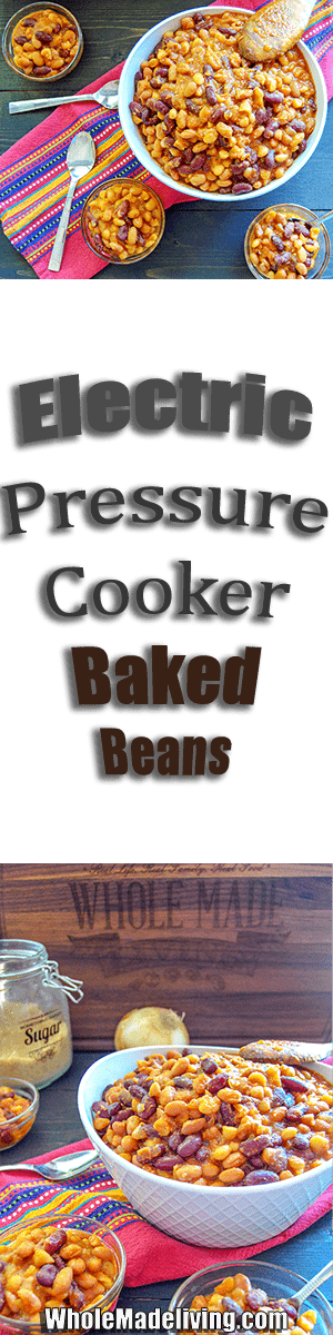 Electric Pressure Cooker Baked Beans Pinterest Collage
